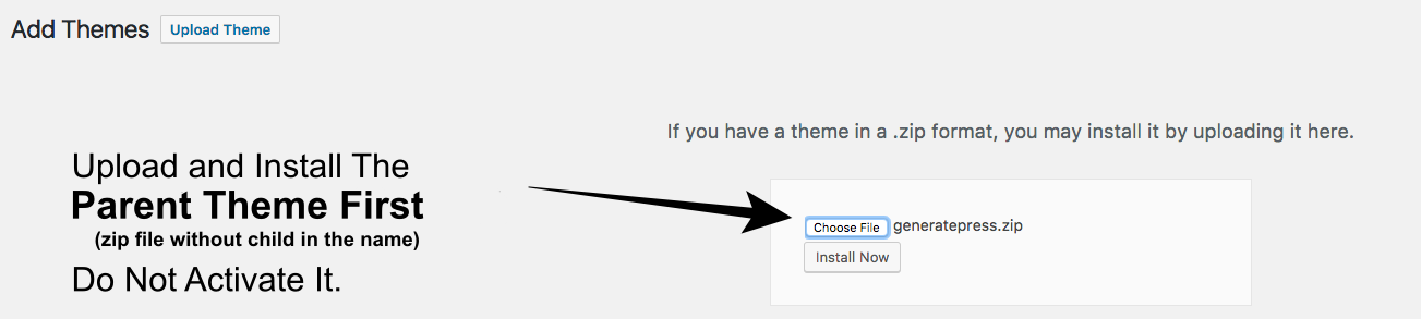Install The Parent Theme First